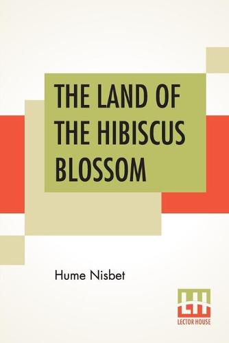 The Land Of The Hibiscus Blossom (Paperback)