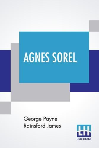 Agnes Sorel (Paperback)