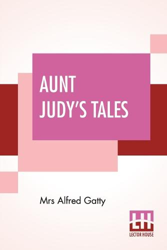 Aunt Judy's Tales (Paperback)
