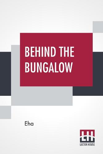 Behind The Bungalow (Paperback)