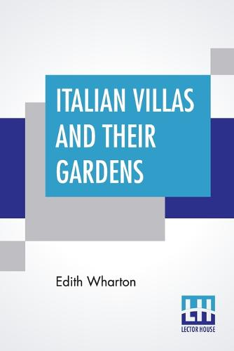 Italian Villas And Their Gardens (Paperback)