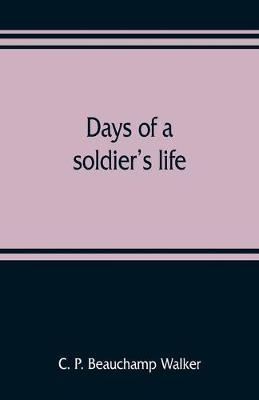 Days of a soldier's life (Paperback)