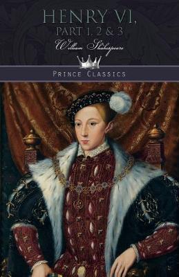 Henry VI, Part 1, 2 & 3 (Paperback)