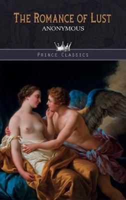 The Romance of Lust (Hardback)