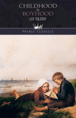 Childhood & Boyhood (Paperback)