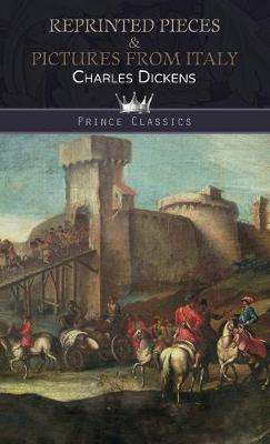 Reprinted Pieces & Pictures from Italy - Prince Classics (Hardback)