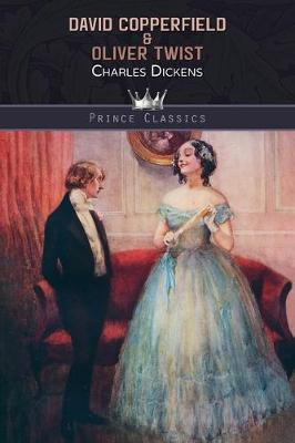 David Copperfield & Oliver Twist - Prince Classics (Paperback)