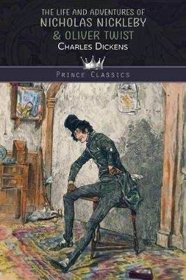 The Life and Adventures of Nicholas Nickleby & Oliver Twist (Paperback)