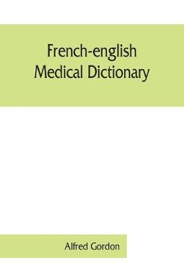 French-English medical dictionary (Paperback)