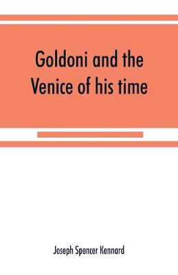 Goldoni and the Venice of his time (Paperback)