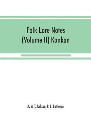 Folk lore notes (Volume II) Konkan (Paperback)