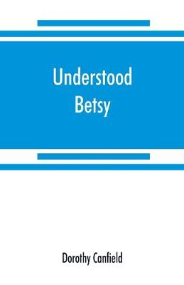 Understood Betsy (Paperback)