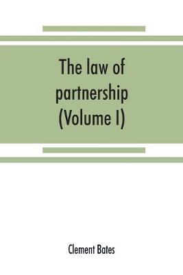 The law of partnership. (Volume I) (Paperback)