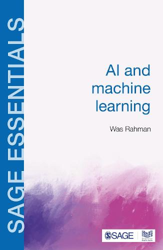 AI and Machine Learning - SAGE Essentials (Paperback)
