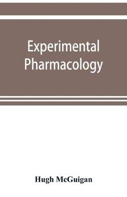 Experimental pharmacology (Paperback)