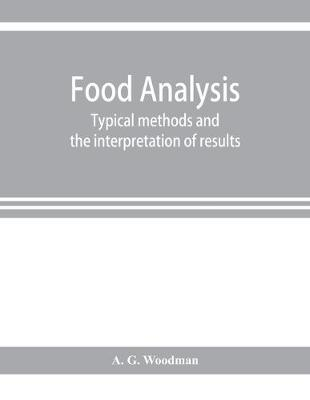 Food analysis: typical methods and the interpretation of results (Paperback)