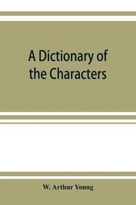A dictionary of the characters and scenes in the stories and poems of Rudyard Kipling, 1886-1911 (Paperback)