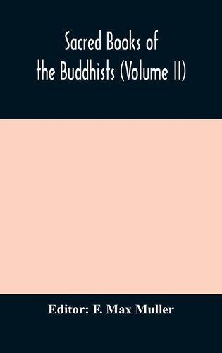 Sacred Books of the Buddhists (Volume II) (Hardback)