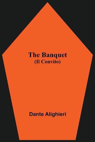 The Banquet (Il Convito) (Paperback)