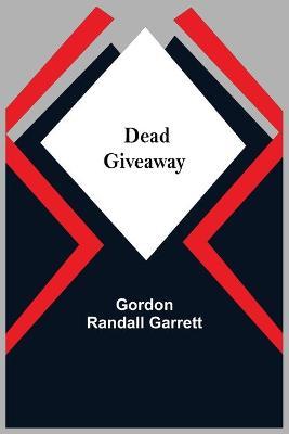 Dead Giveaway (Paperback)