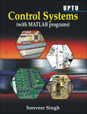 Control Systems (UPTU): With MATLAB Programs (Paperback)