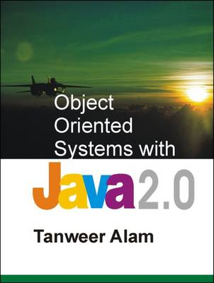 Object Oriented Systems with Java 2.0