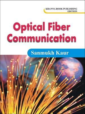 Optical Fiber Communication (Paperback)