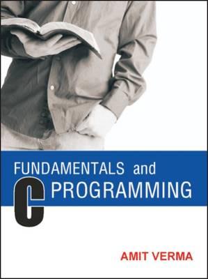 Fundamentals and C Programming (Paperback)
