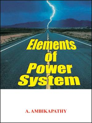 Elements of Power System (Paperback)