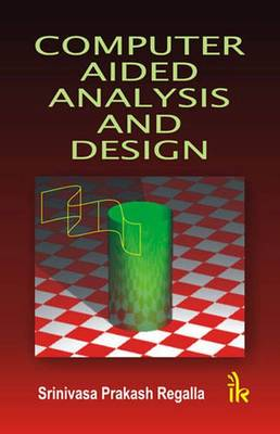 Computer Aided Analysis and Design (Paperback)