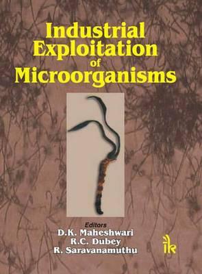 Industrial Exploitation of Microorganisms (Hardback)
