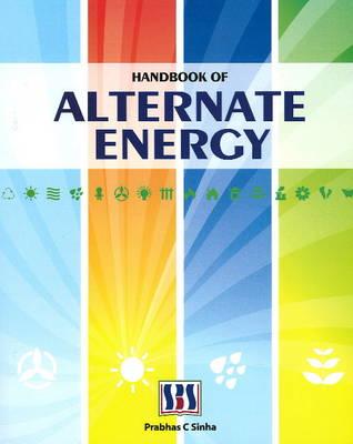 Handbook of Alternate Energy (Hardback)