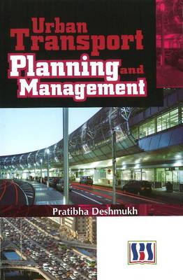 Urban Transport Planning & Management (Hardback)