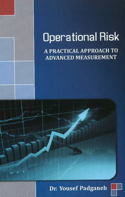 Operational Risk: A Practical Approach to Advanced Measurement (Hardback)