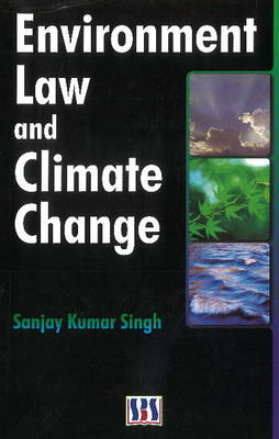 Environmental Law & Climate Change (Hardback)