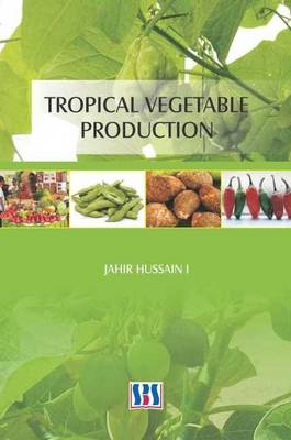 Tropical Vegetable Production (Hardback)