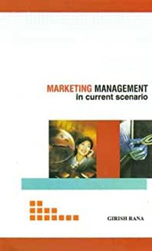 Marketing Management in Current Scenario (Hardback)