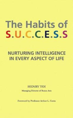 The Habits of Success: Nurturing Intelligence in Every Aspect of Life (Paperback)