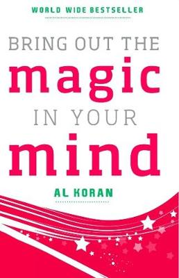Bring Out the Magic in Your Mind (Paperback)