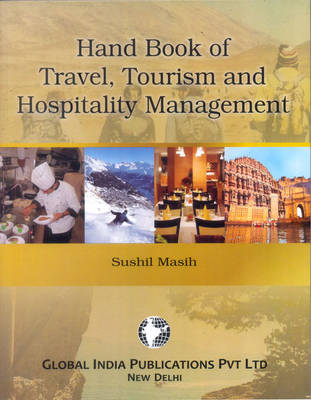 Hand Book of Travel, Tourism and Hospitality Management (Paperback)