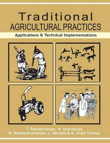 Traditional Agricultural Practices: Applications and Technical Implementations (Hardback)