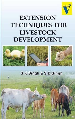 Extension Techniques for Livestock Development (Hardback)