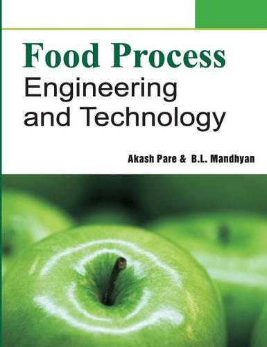 Food Process Engineering and Technology (Hardback)