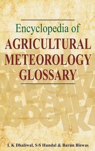 Encyclopaedia of Agricultural Meteorology (Hardback)