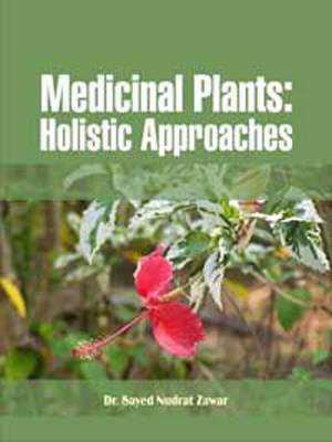 Medicinal Plants: Holistic Approaches (Hardback)