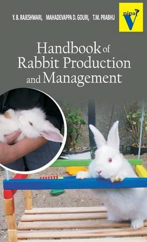 Handbook of Rabbit Production and Management (Hardback)