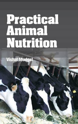 Practical Animal Nutrition (Hardback)