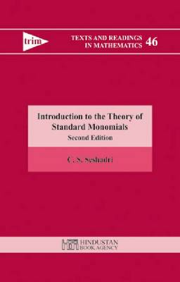 Introduction to the Theory of Standard Monomials - Texts and Readings in Mathematics (Paperback)