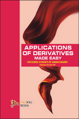 Applications of Derivatives Made Easy XI and XII (Paperback)