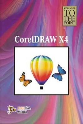 Straight to the Point - CorelDraw x4 (Paperback)
